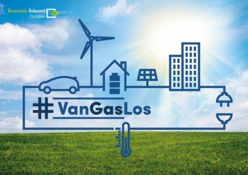 #VanGasLos thema Duurzaam Gebouwd Congres 2018